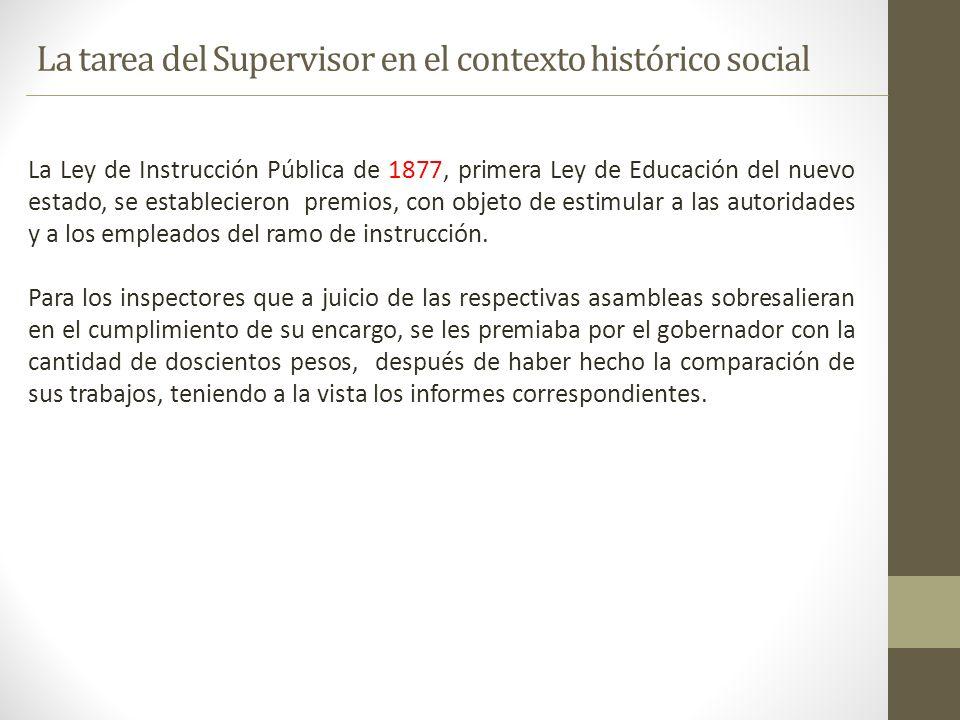 La tarea del Supervisor en el contexto histórico social