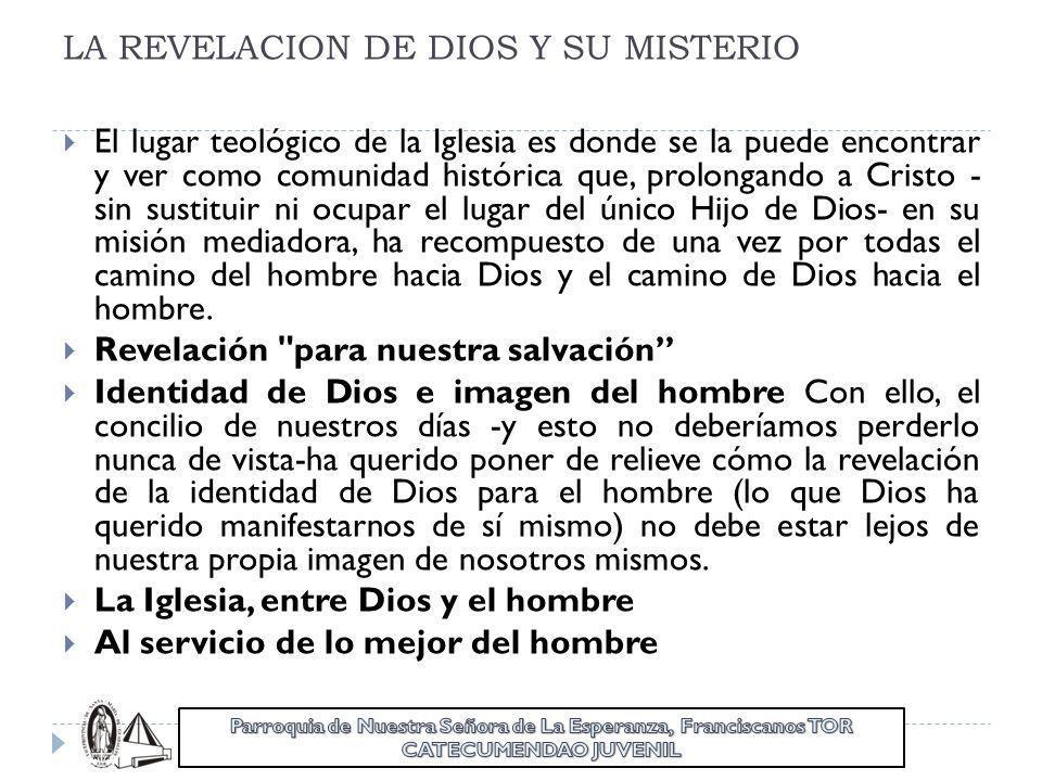 LA REVELACION DE DIOS Y SU MISTERIO