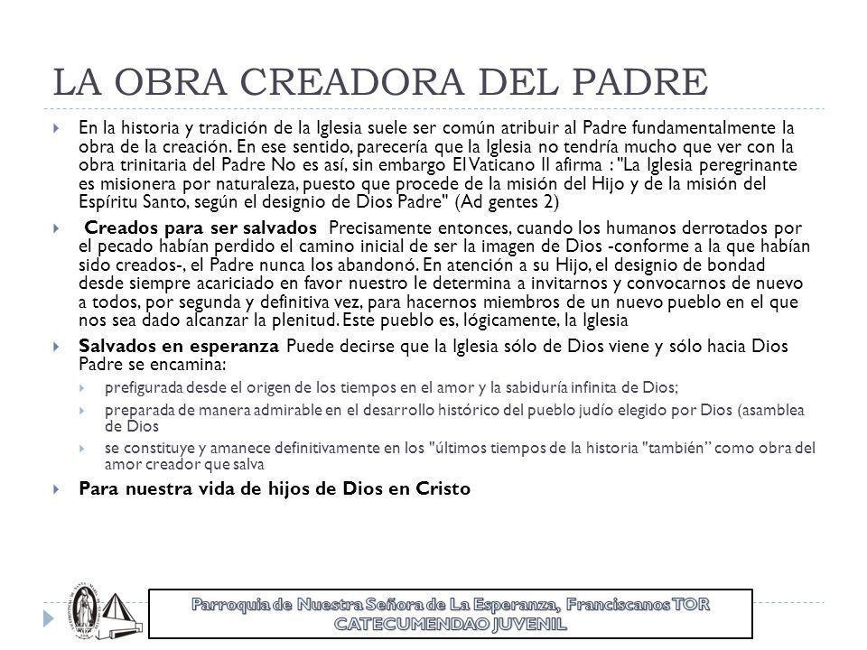 LA OBRA CREADORA DEL PADRE