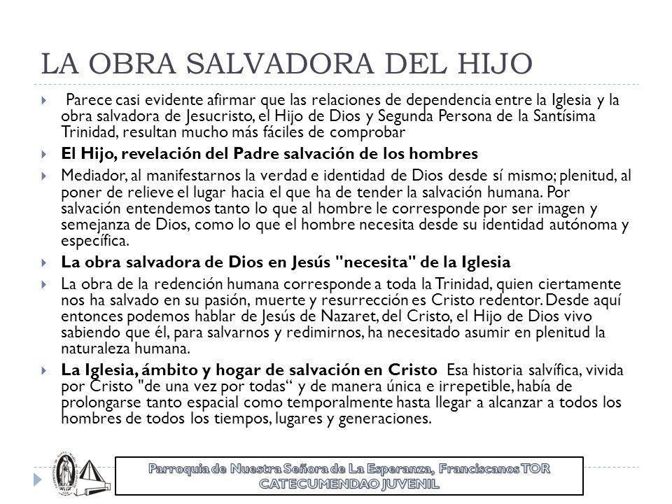 LA OBRA SALVADORA DEL HIJO