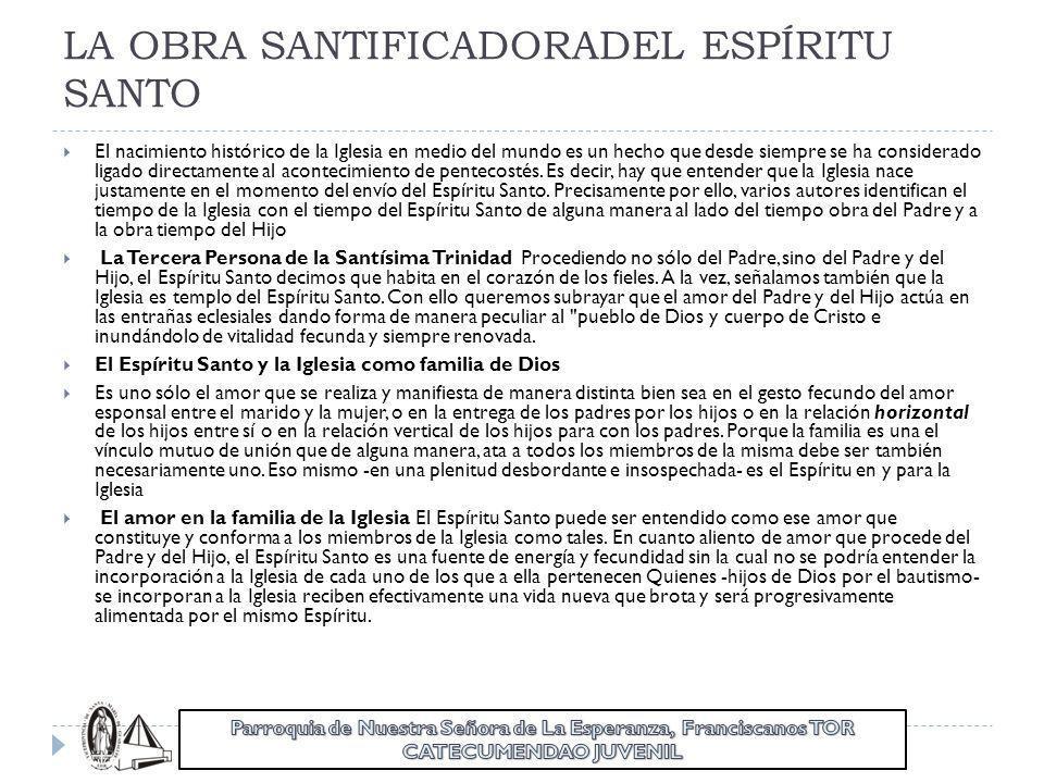 LA OBRA SANTIFICADORADEL ESPÍRITU SANTO