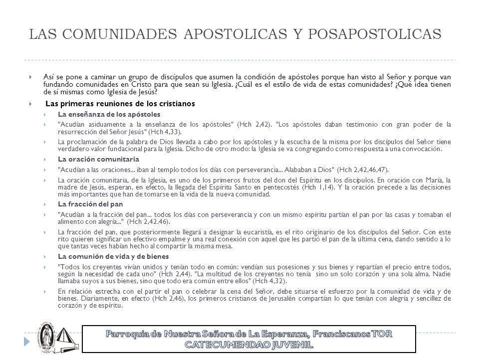 LAS COMUNIDADES APOSTOLICAS Y POSAPOSTOLICAS