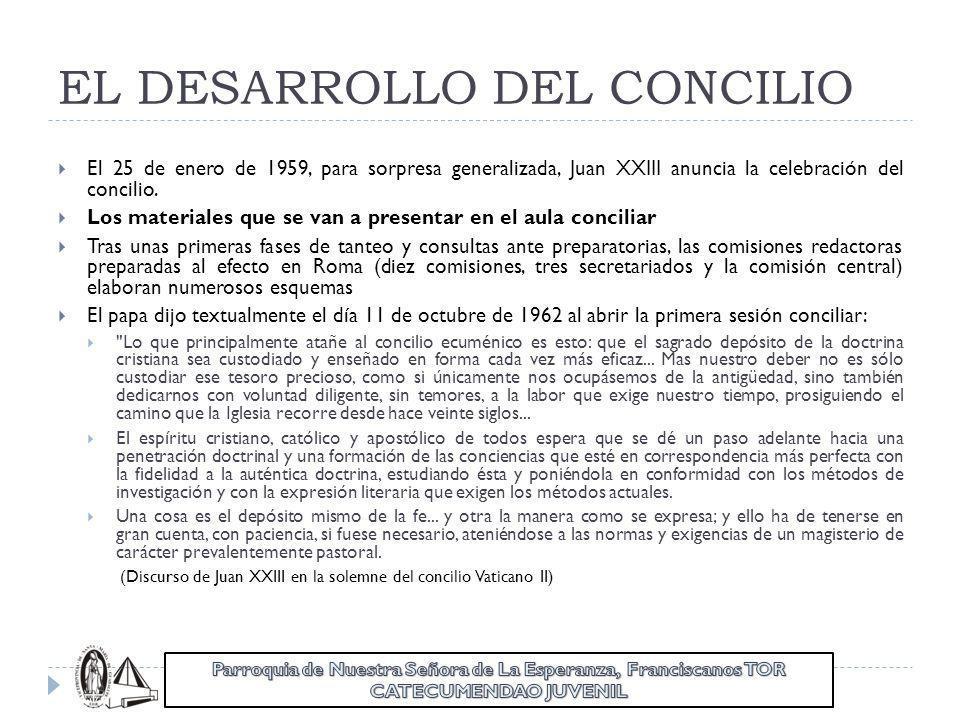 EL DESARROLLO DEL CONCILIO