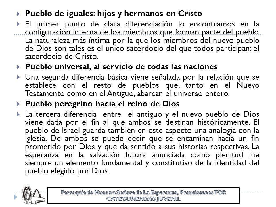 Pueblo de iguales: hijos y hermanos en Cristo