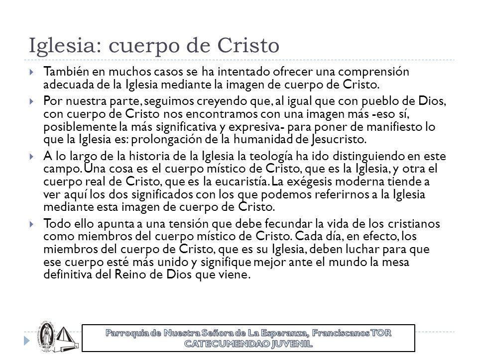 Iglesia: cuerpo de Cristo