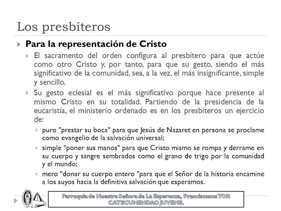 Los presbíteros Para la representación de Cristo