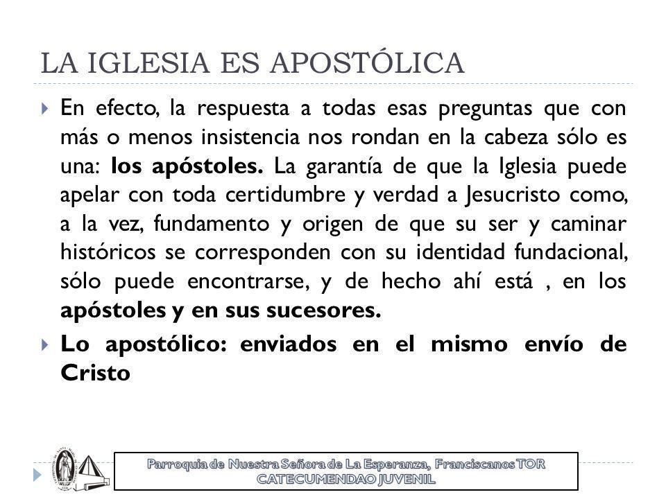LA IGLESIA ES APOSTÓLICA