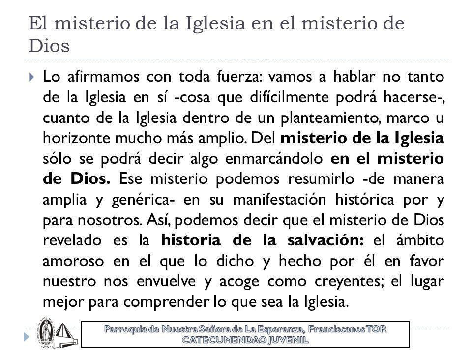 El misterio de la Iglesia en el misterio de Dios