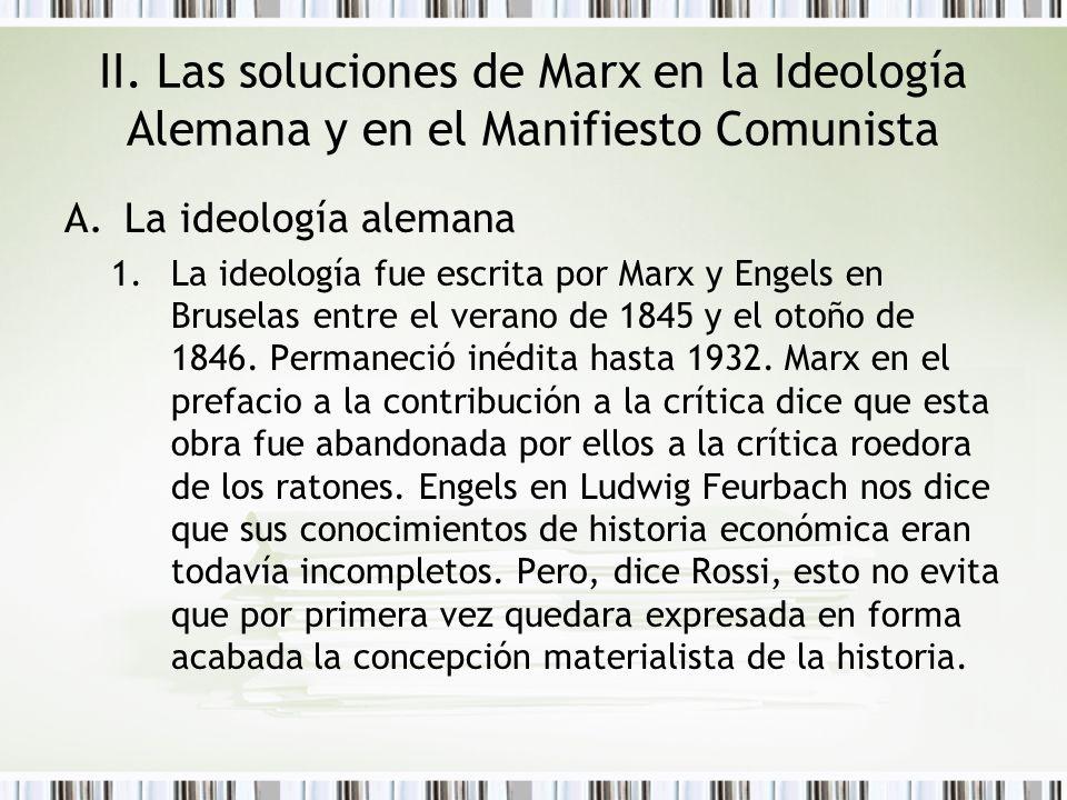 II. Las soluciones de Marx en la Ideología Alemana y en el Manifiesto Comunista