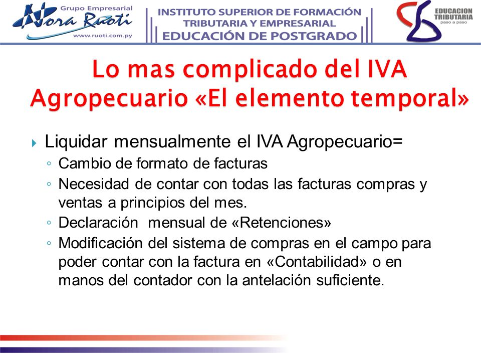 Lo mas complicado del IVA Agropecuario «El elemento temporal»