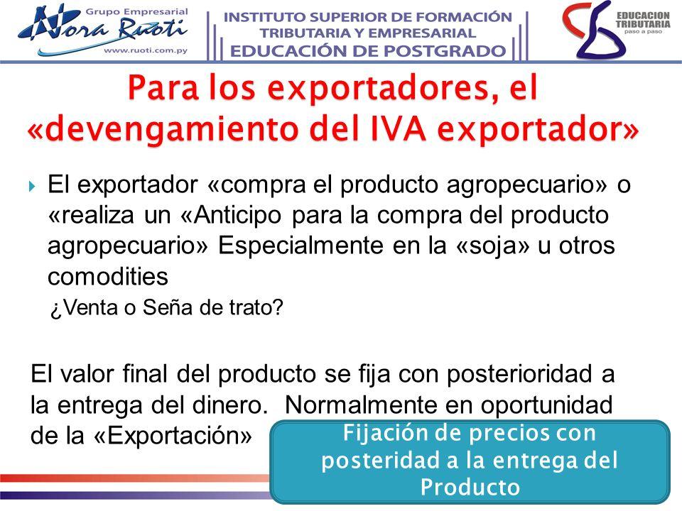 Para los exportadores, el «devengamiento del IVA exportador»