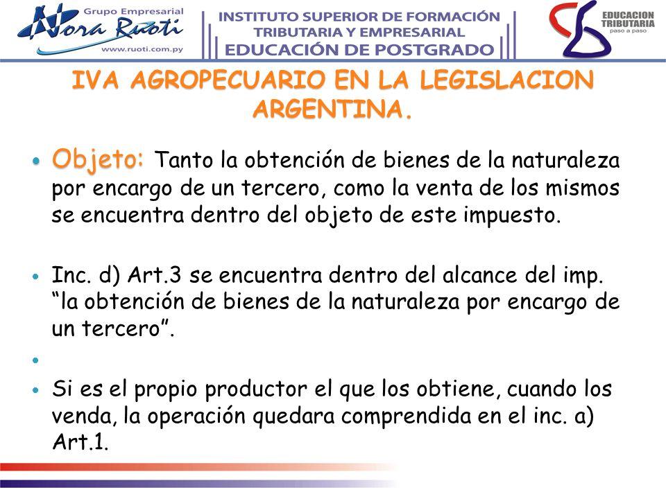 IVA AGROPECUARIO EN LA LEGISLACION ARGENTINA.