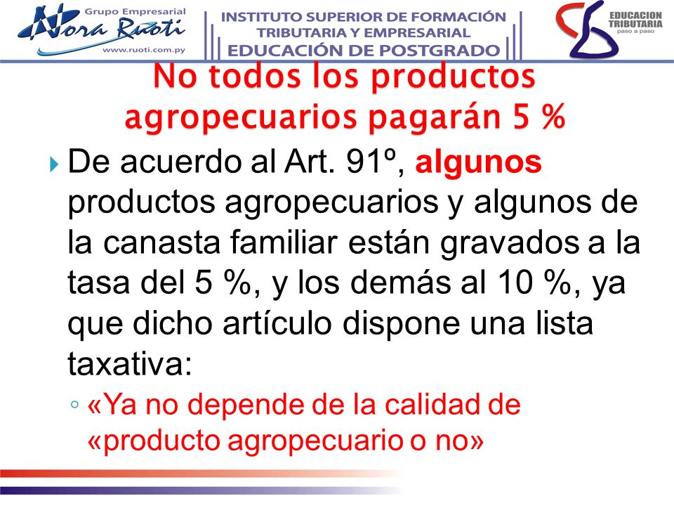 No todos los productos agropecuarios pagarán 5 %