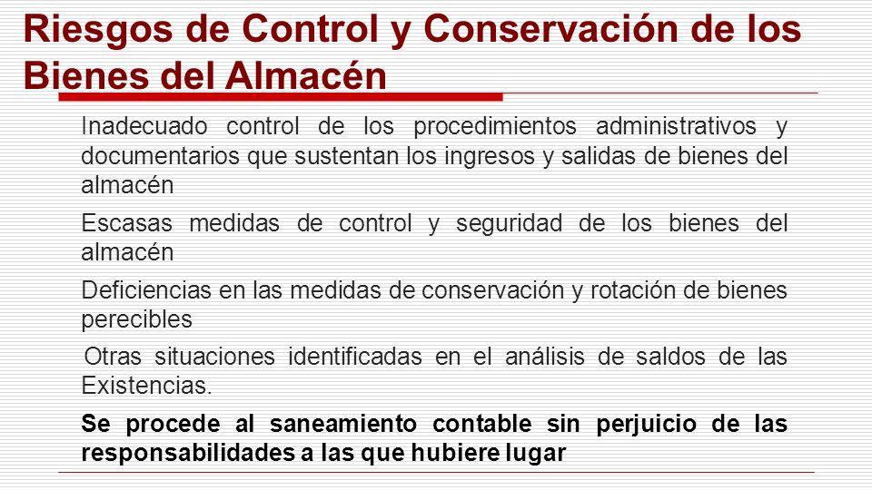 Riesgos de Control y Conservación de los Bienes del Almacén