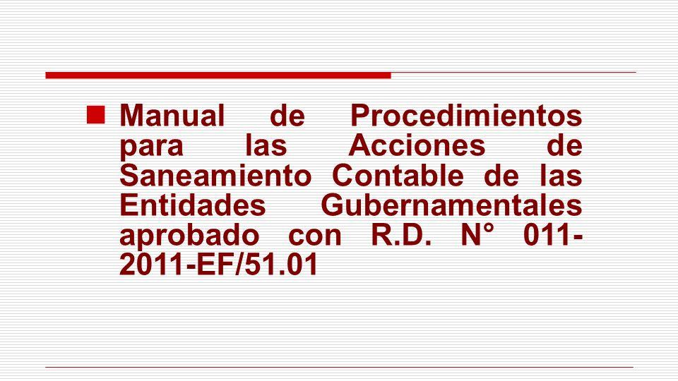 Manual de Procedimientos para las Acciones de Saneamiento Contable de las Entidades Gubernamentales aprobado con R.D.