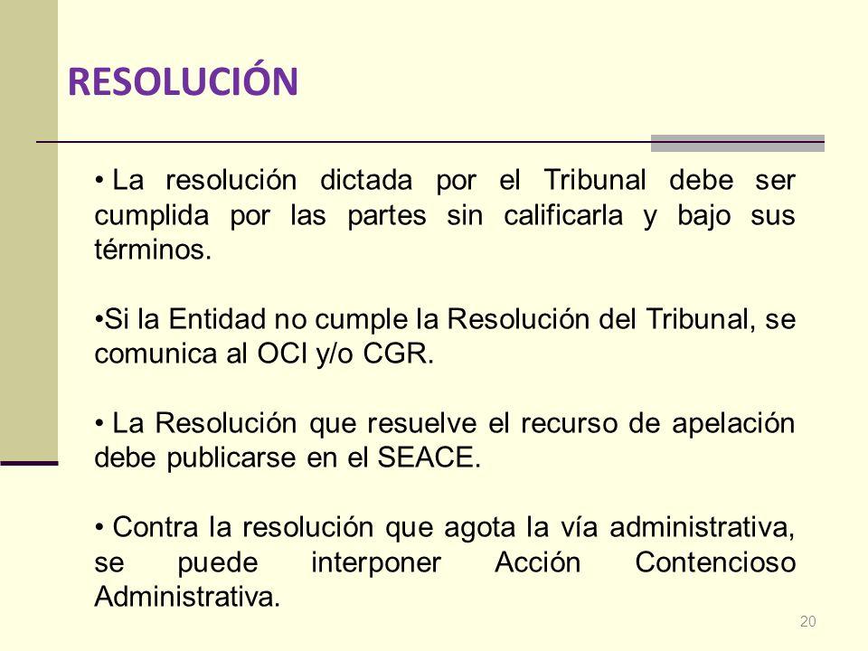 RESOLUCIÓN La resolución dictada por el Tribunal debe ser cumplida por las partes sin calificarla y bajo sus términos.