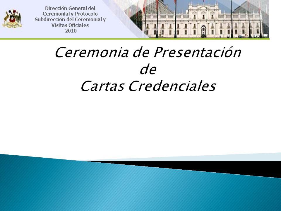 Ceremonia de Presentación de Cartas Credenciales