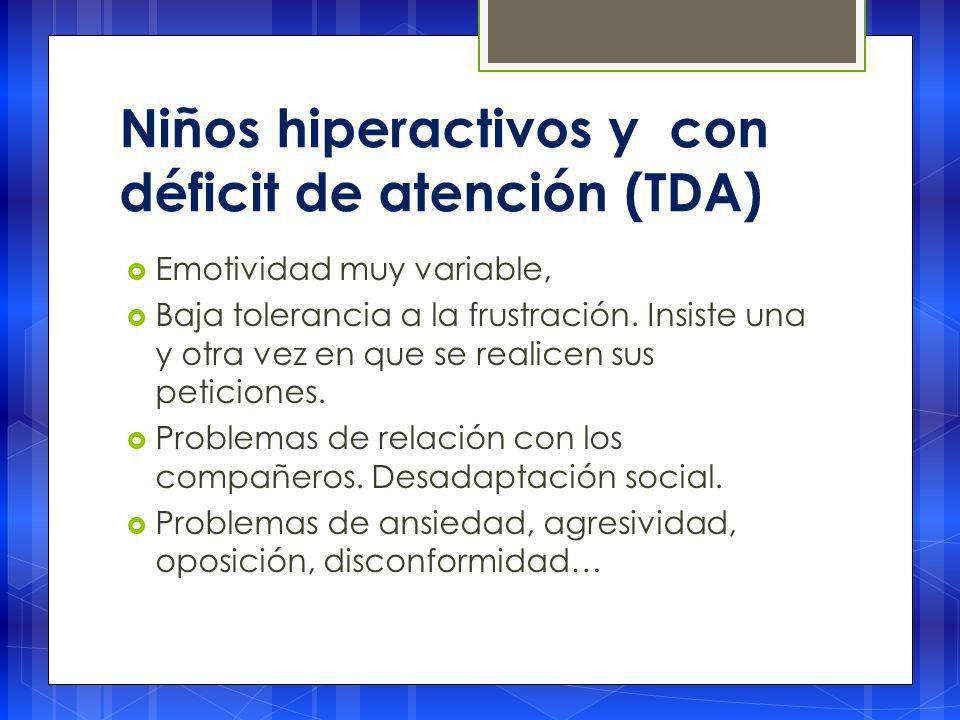 Niños hiperactivos y con déficit de atención (TDA)