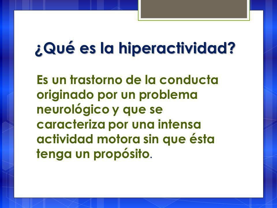 ¿Qué es la hiperactividad