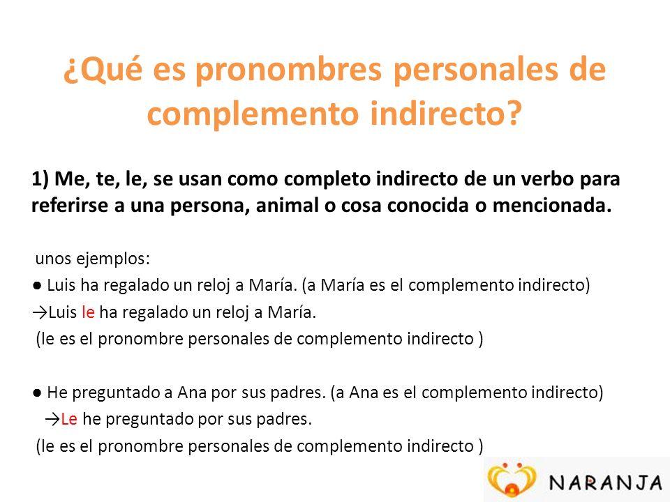 ¿Qué es pronombres personales de complemento indirecto