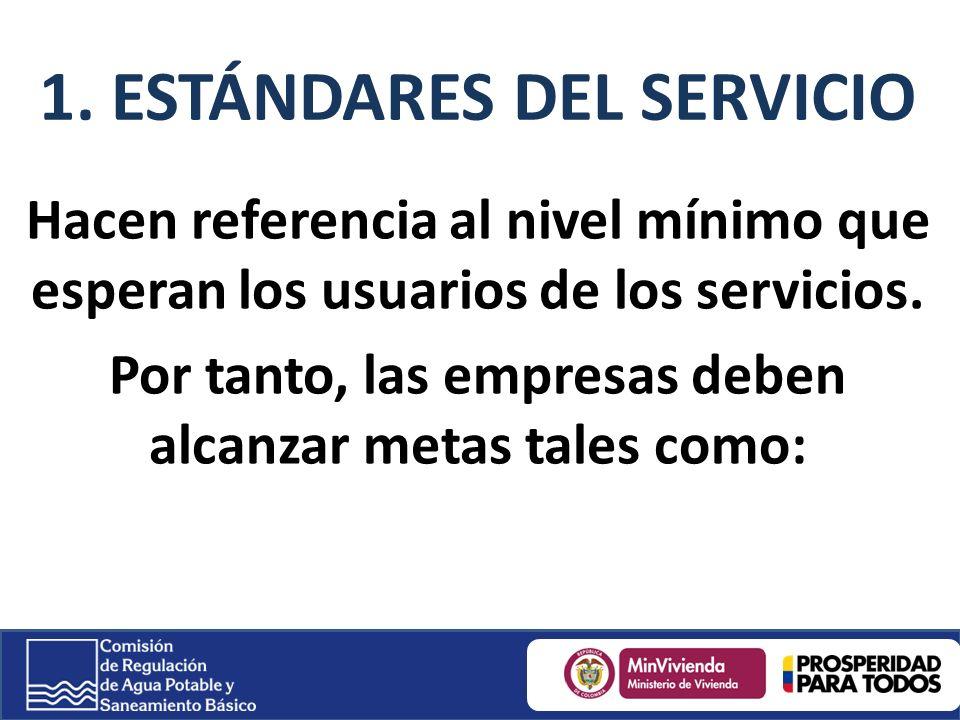 1. ESTÁNDARES DEL SERVICIO