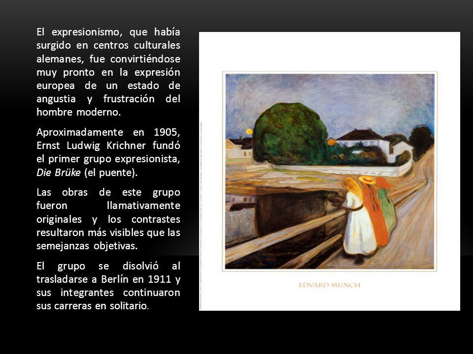 El expresionismo, que había surgido en centros culturales alemanes, fue convirtiéndose muy pronto en la expresión europea de un estado de angustia y frustración del hombre moderno.