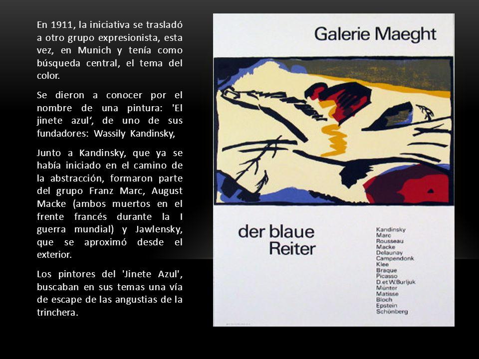 En 1911, la iniciativa se trasladó a otro grupo expresionista, esta vez, en Munich y tenía como búsqueda central, el tema del color.