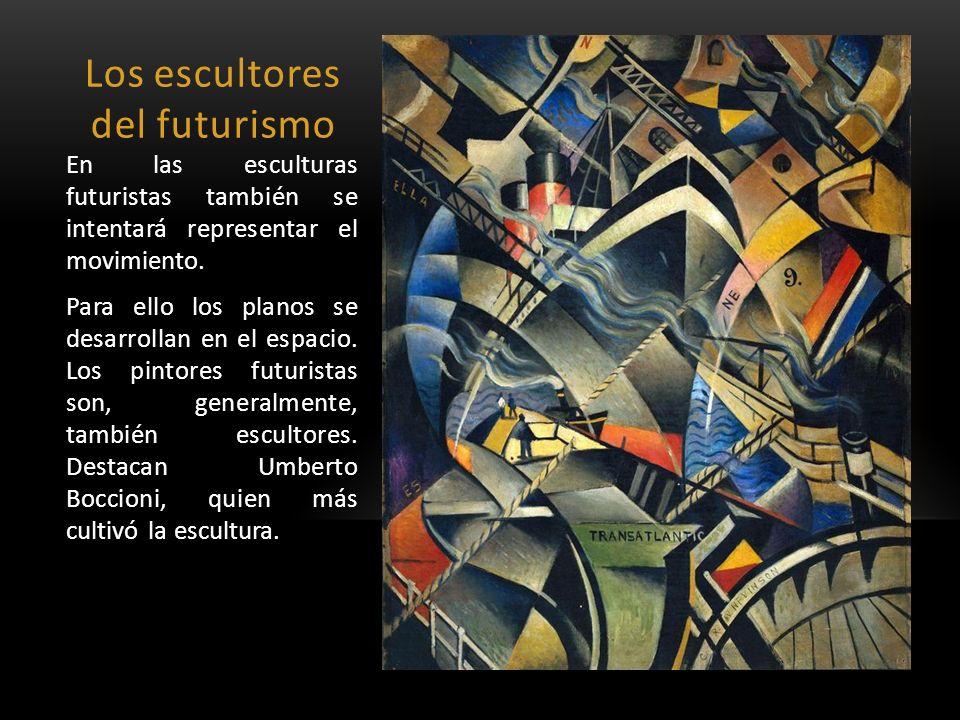 Los escultores del futurismo