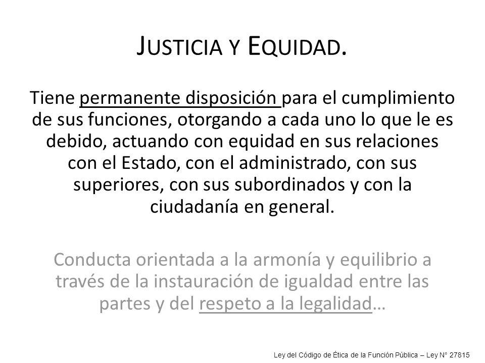 Justicia y Equidad.