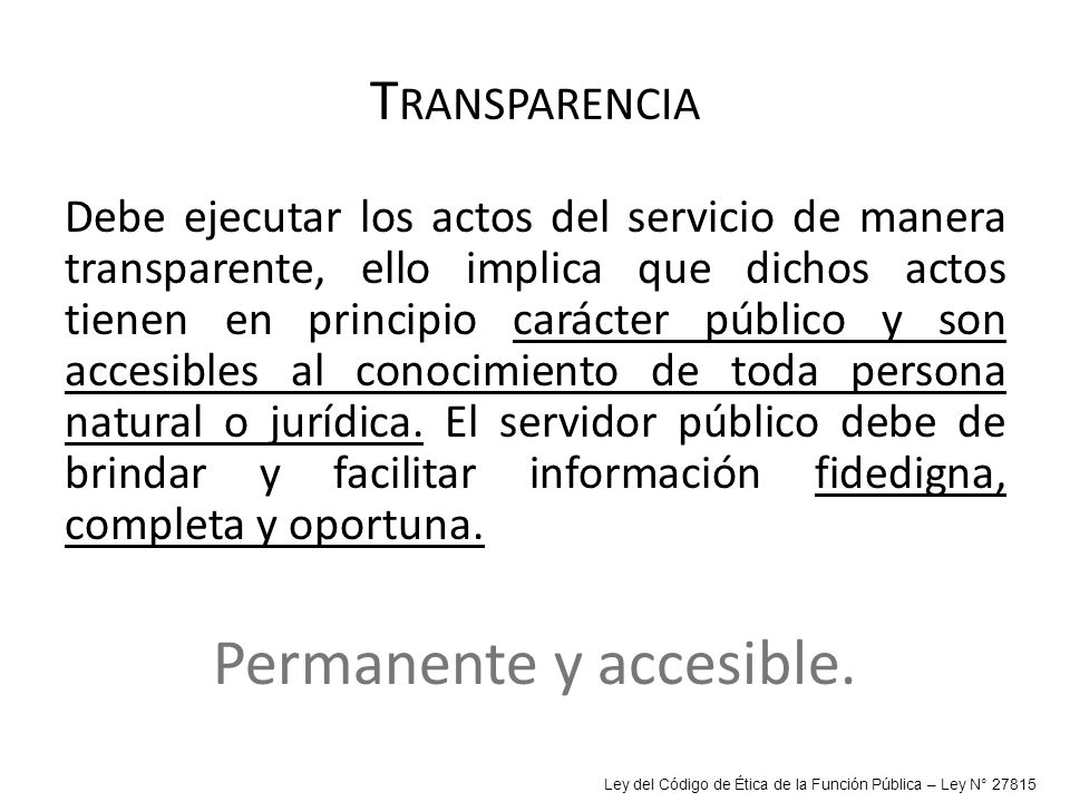 Permanente y accesible.