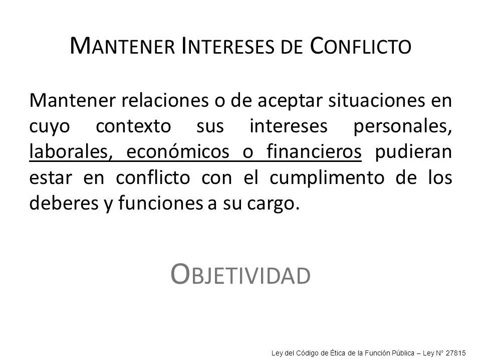 Mantener Intereses de Conflicto