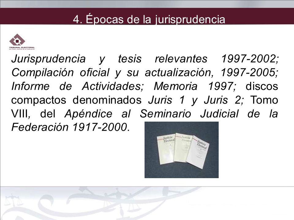4. Épocas de la jurisprudencia