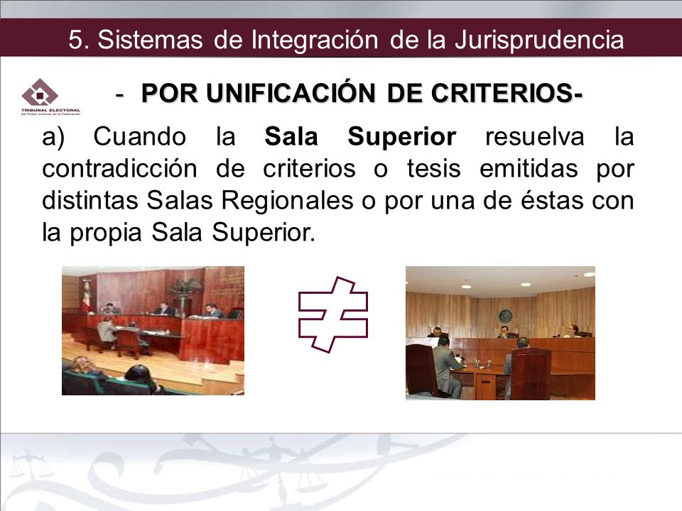 POR UNIFICACIÓN DE CRITERIOS-