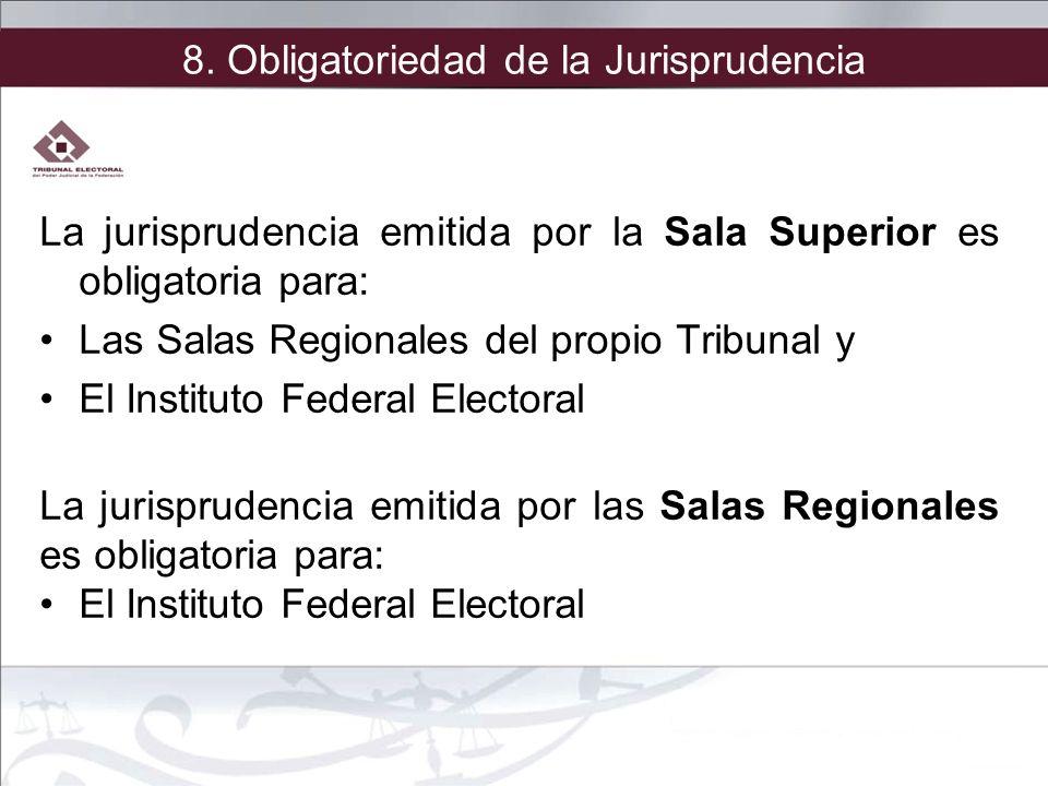 8. Obligatoriedad de la Jurisprudencia
