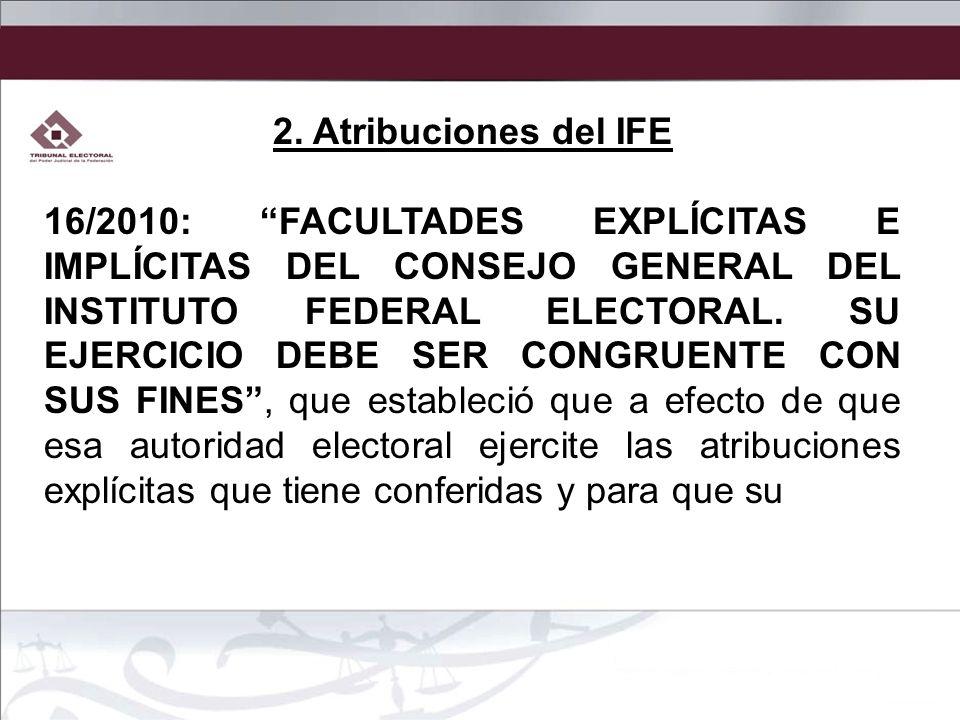 2. Atribuciones del IFE