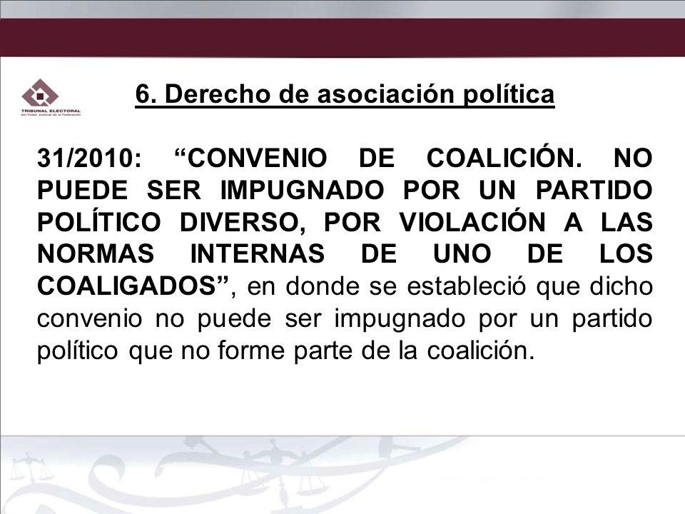 6. Derecho de asociación política
