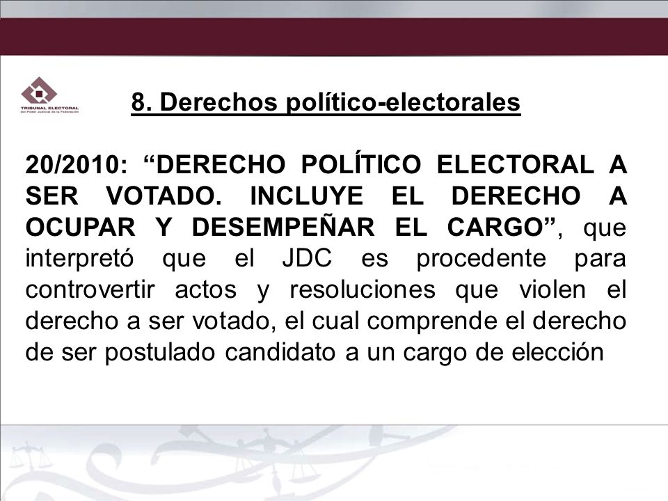 8. Derechos político-electorales
