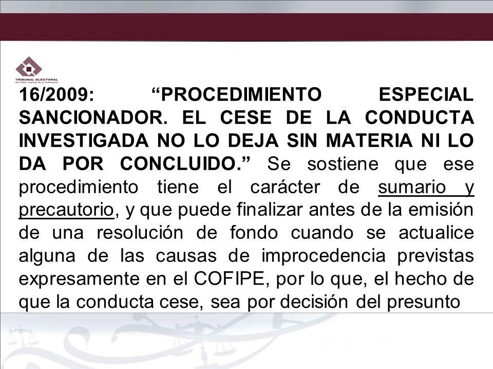 16/2009: PROCEDIMIENTO ESPECIAL SANCIONADOR