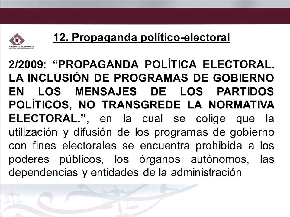 12. Propaganda político-electoral