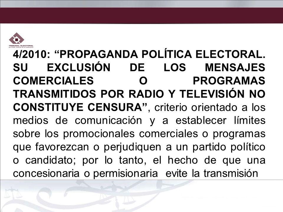 4/2010: PROPAGANDA POLÍTICA ELECTORAL
