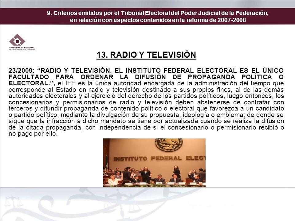 9. Criterios emitidos por el Tribunal Electoral del Poder Judicial de la Federación, en relación con aspectos contenidos en la reforma de 2007-2008