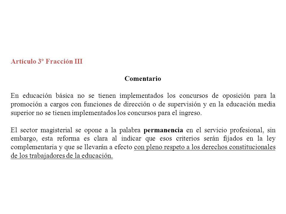 Artículo 3º Fracción III