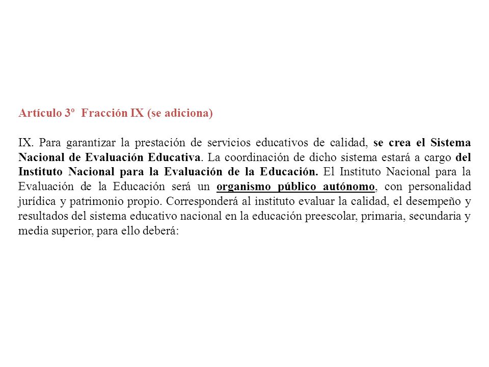 Artículo 3º Fracción IX (se adiciona)
