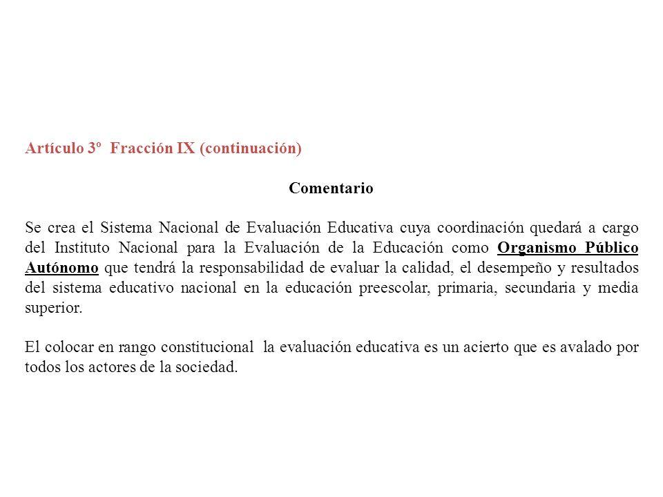 Artículo 3º Fracción IX (continuación)