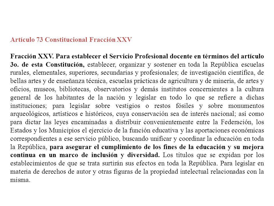 Artículo 73 Constitucional Fracción XXV