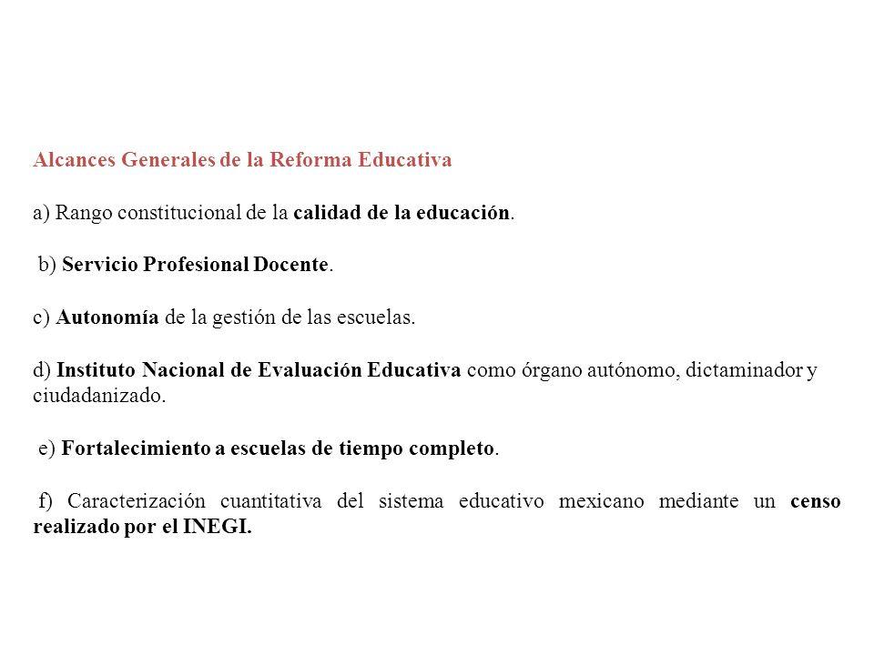Alcances Generales de la Reforma Educativa