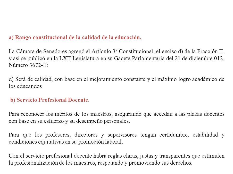 a) Rango constitucional de la calidad de la educación.