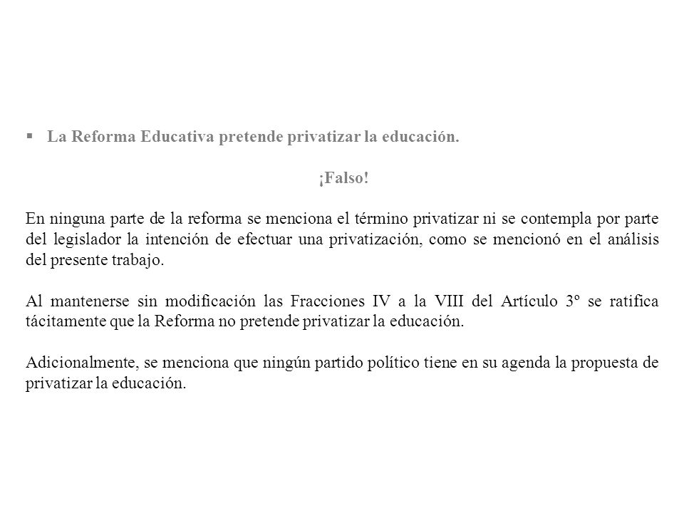 La Reforma Educativa pretende privatizar la educación.