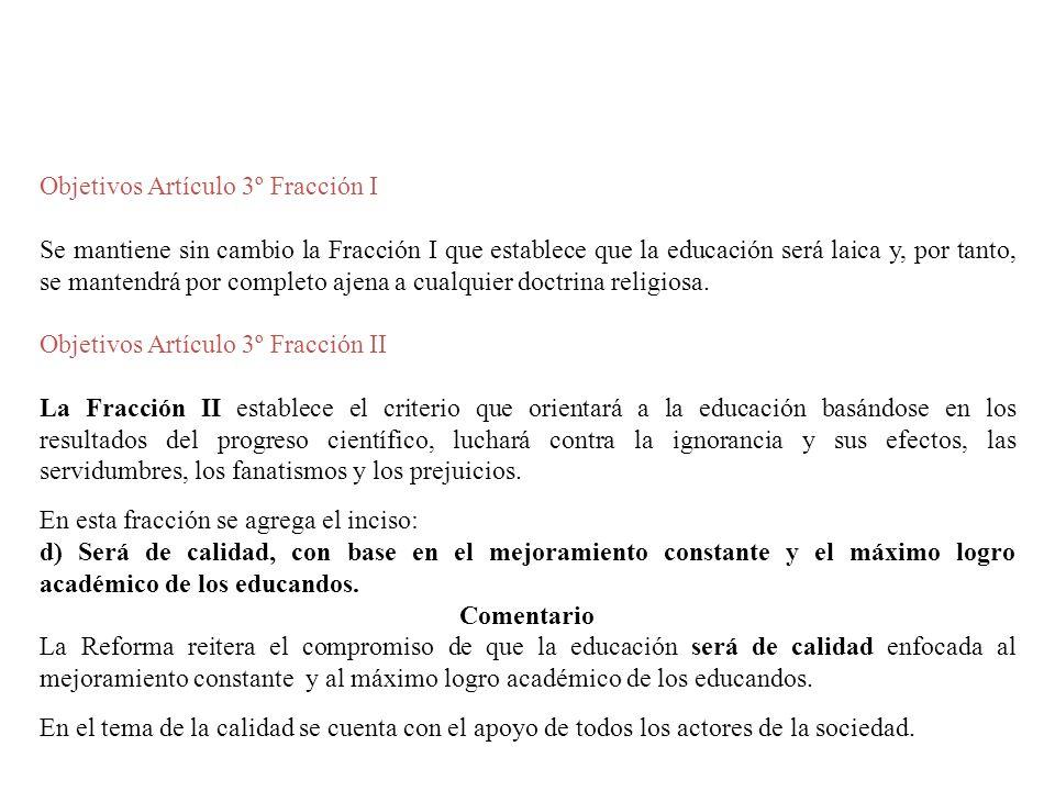 Objetivos Artículo 3º Fracción I