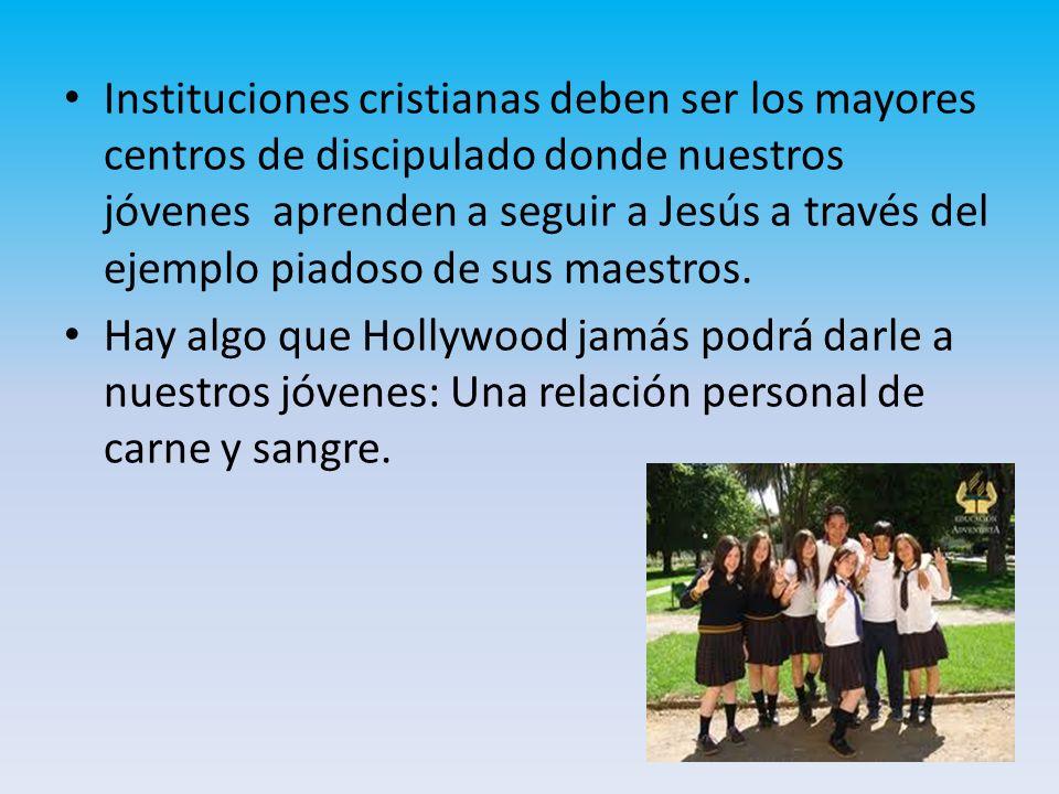 Instituciones cristianas deben ser los mayores centros de discipulado donde nuestros jóvenes aprenden a seguir a Jesús a través del ejemplo piadoso de sus maestros.